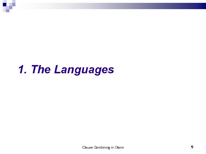 1. The Languages Clause Combining in Otomi 5