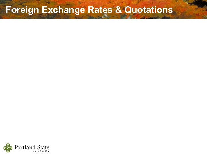 Foreign Exchange Rates & Quotations