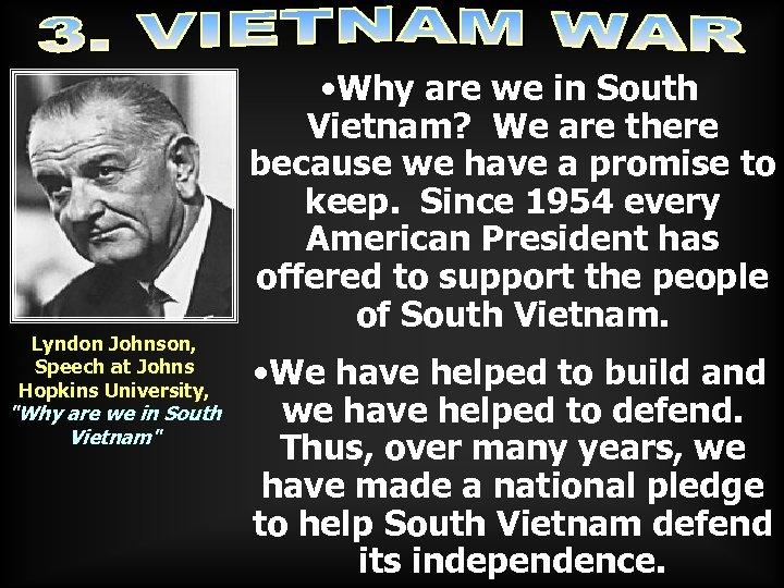 Lyndon Johnson, Speech at Johns Hopkins University,