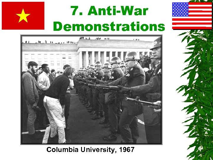 7. Anti-War Demonstrations Columbia University, 1967