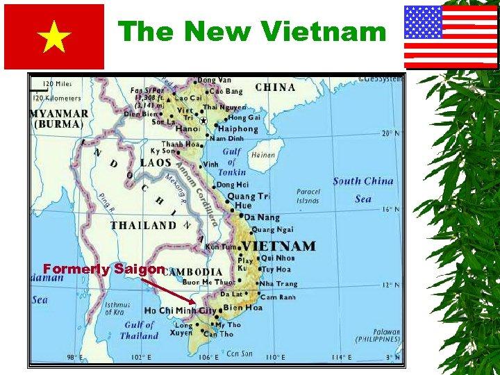 The New Vietnam Formerly Saigon