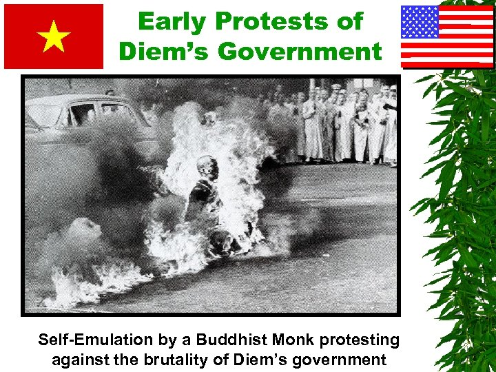 Early Protests of Diem's Government Self-Emulation by a Buddhist Monk protesting against the brutality