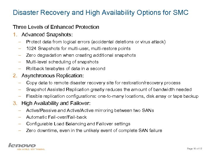 Disaster Recovery and High Availability Options for SMC Three Levels of Enhanced Protection 1.