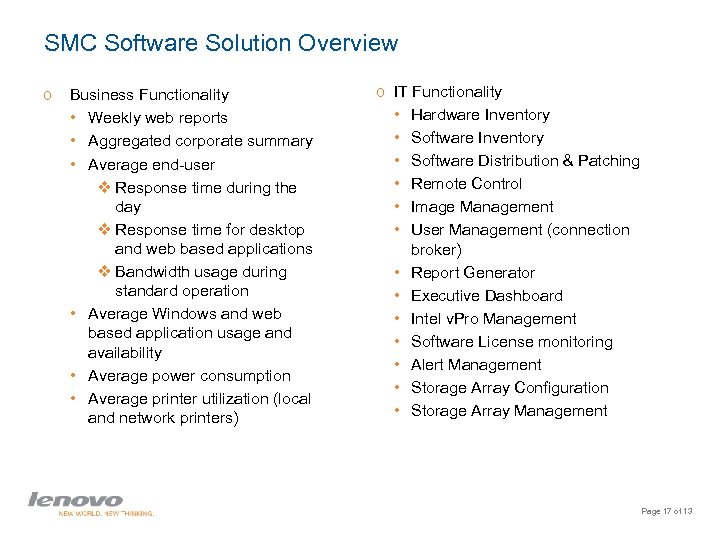 SMC Software Solution Overview o Business Functionality • Weekly web reports • Aggregated corporate