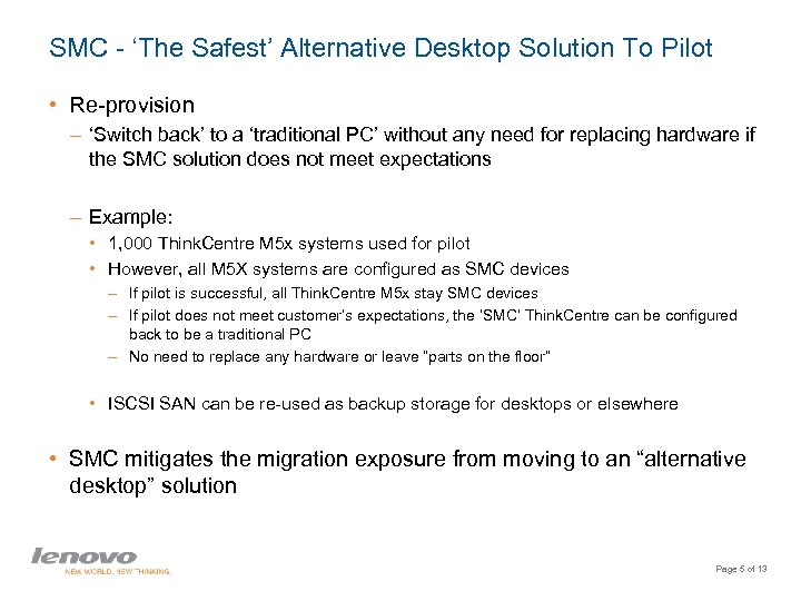 SMC - 'The Safest' Alternative Desktop Solution To Pilot • Re-provision – 'Switch back'