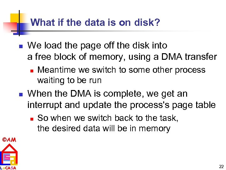 What if the data is on disk? n We load the page off the