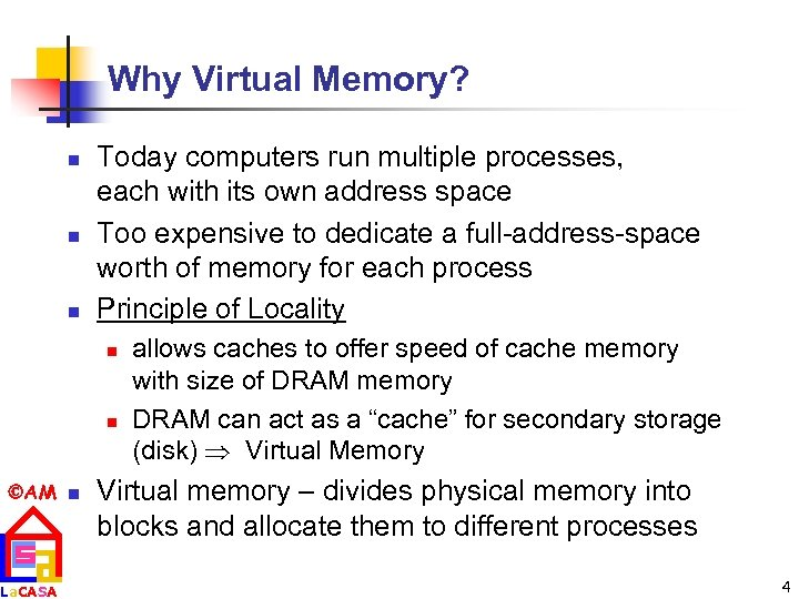 Why Virtual Memory? n n n Today computers run multiple processes, each with its