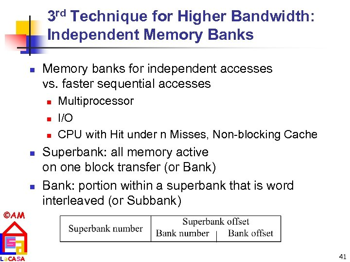 3 rd Technique for Higher Bandwidth: Independent Memory Banks n Memory banks for independent