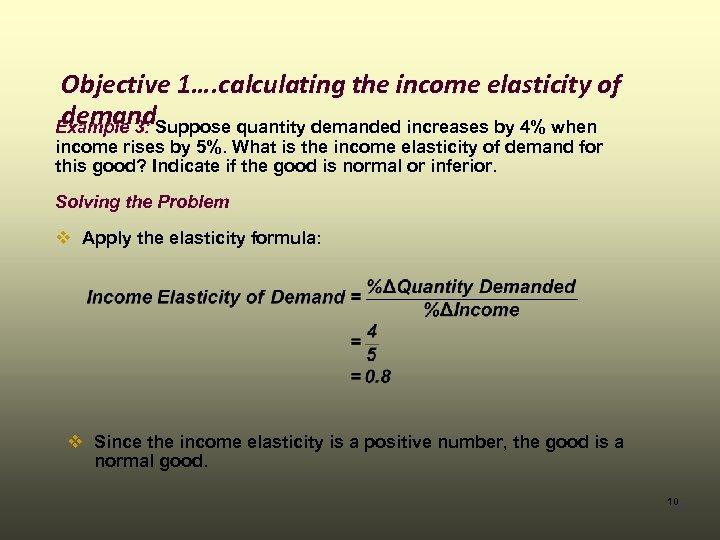 Module 9 Income Elasticity Of Demand Cross Price