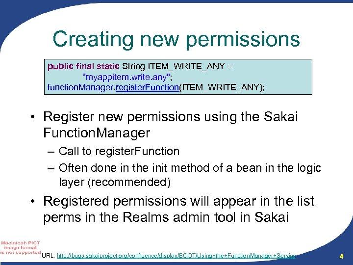 "Creating new permissions public final static String ITEM_WRITE_ANY = ""myappitem. write. any"