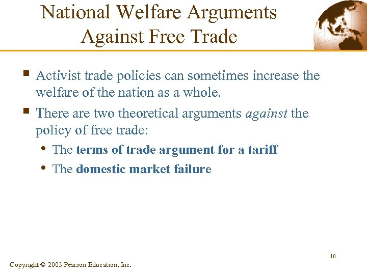 National Welfare Arguments Against Free Trade § Activist trade policies can sometimes increase the