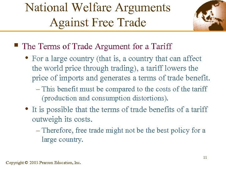 National Welfare Arguments Against Free Trade § The Terms of Trade Argument for a