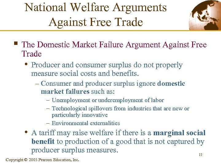 National Welfare Arguments Against Free Trade § The Domestic Market Failure Argument Against Free