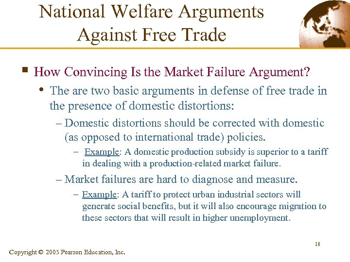 National Welfare Arguments Against Free Trade § How Convincing Is the Market Failure Argument?