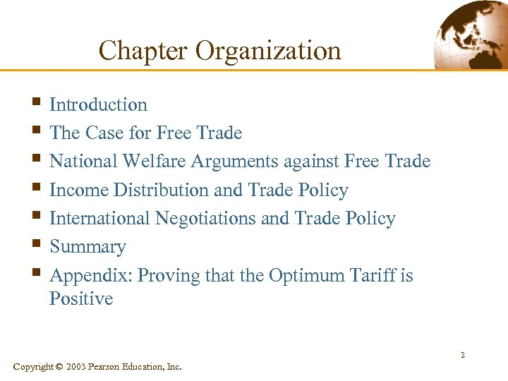 Chapter Organization § Introduction § The Case for Free Trade § National Welfare Arguments