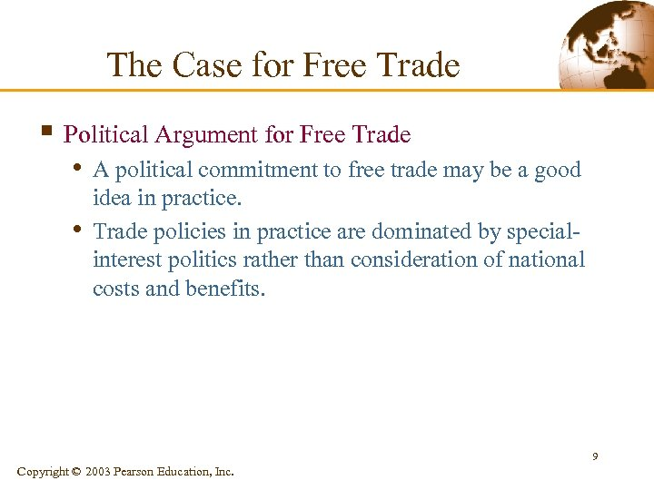 The Case for Free Trade § Political Argument for Free Trade • A political