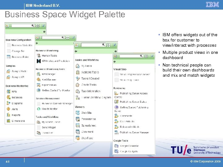 IBM Nederland B. V. Business Space Widget Palette § IBM offers widgets out of