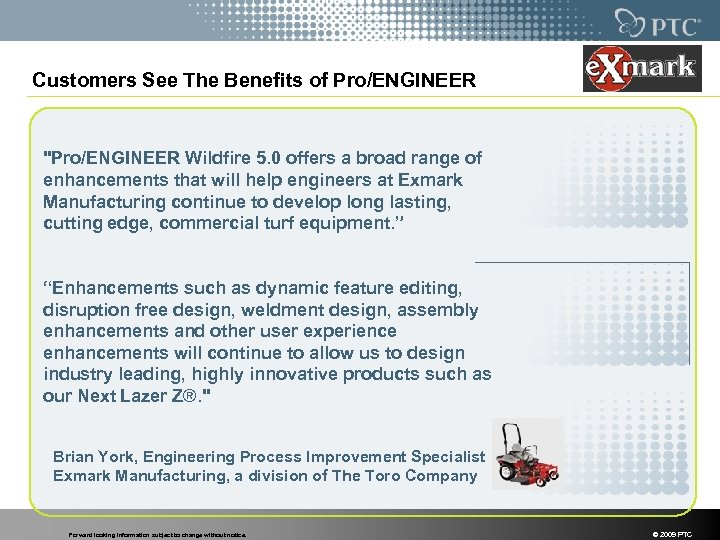 Customers See The Benefits of Pro/ENGINEER