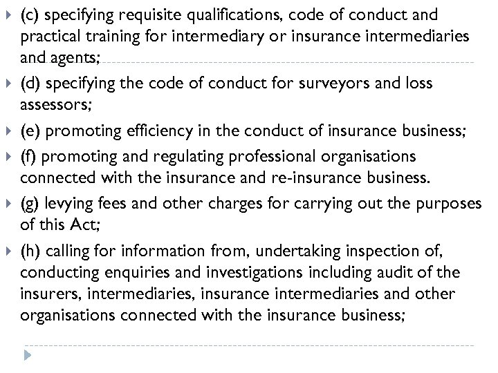 (c) specifying requisite qualifications, code of conduct and practical training for intermediary or