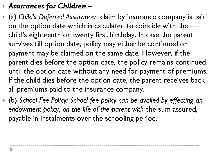 Assurances for Children – (a) Child's Deferred Assurance: claim by insurance company is