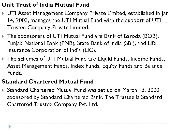 Unit Trust of India Mutual Fund UTI Asset Management Company Private Limited, established in