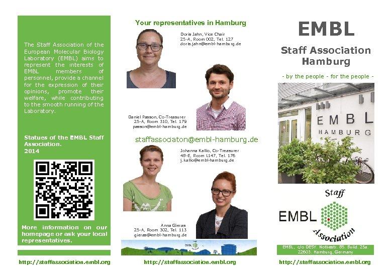 Your representatives in Hamburg The Staff Association of the European Molecular Biology Laboratory (EMBL)