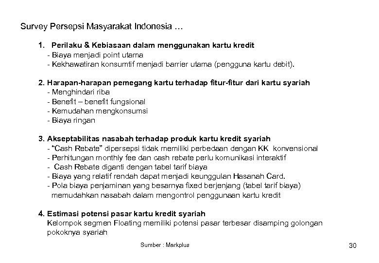 Survey Persepsi Masyarakat Indonesia … 1. Perilaku & Kebiasaan dalam menggunakan kartu kredit -