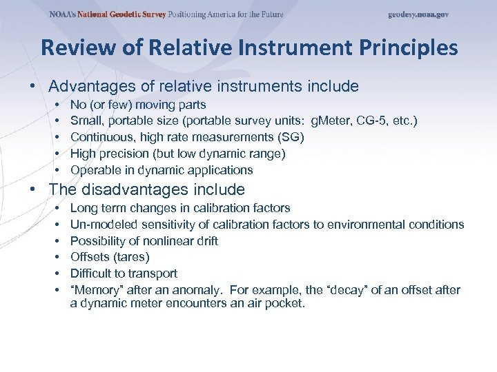 Review of Relative Instrument Principles • Advantages of relative instruments include • • •
