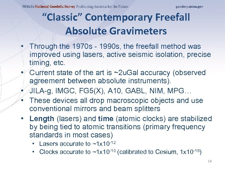 """Classic"" Contemporary Freefall Absolute Gravimeters • Through the 1970 s - 1990 s, the"