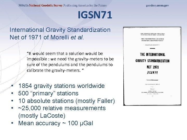 """IGSN 71 International Gravity Standardization Net of 1971 of Morelli et al. """"It would"""