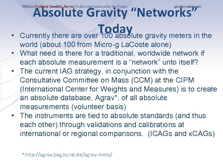 "• Absolute Gravity ""Networks"" Today gravity meters in the Currently there are over"