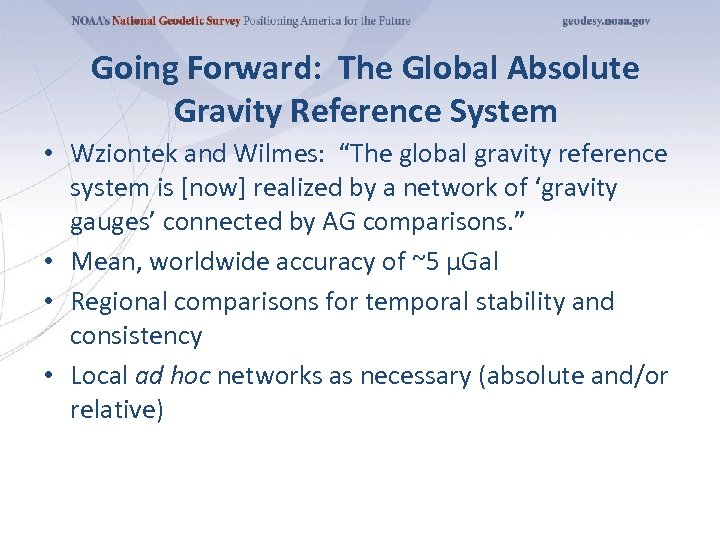 "Going Forward: The Global Absolute Gravity Reference System • Wziontek and Wilmes: ""The global"