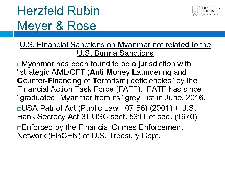 Herzfeld Rubin Meyer & Rose U. S. Financial Sanctions on Myanmar not related to