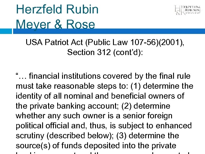 Herzfeld Rubin Meyer & Rose USA Patriot Act (Public Law 107 -56)(2001), Section 312
