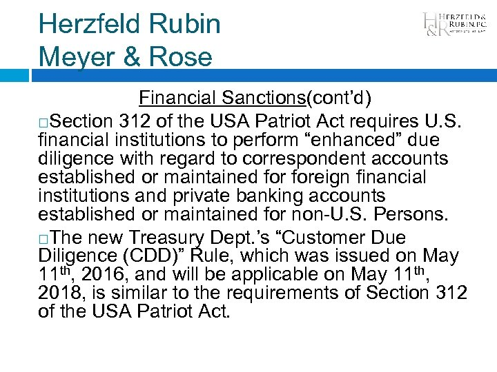 Herzfeld Rubin Meyer & Rose Financial Sanctions(cont'd) Section 312 of the USA Patriot Act
