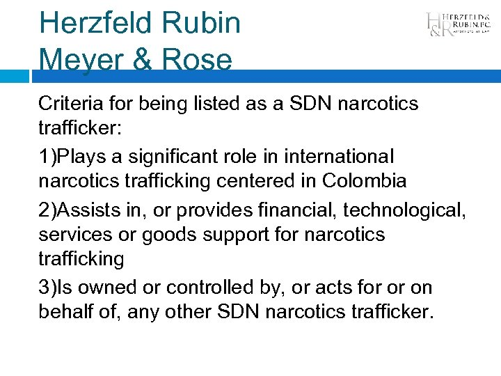 Herzfeld Rubin Meyer & Rose Criteria for being listed as a SDN narcotics trafficker: