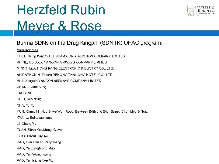 Herzfeld Rubin Meyer & Rose Burma SDNs on the Drug Kingpin (SDNTK) OFAC program: