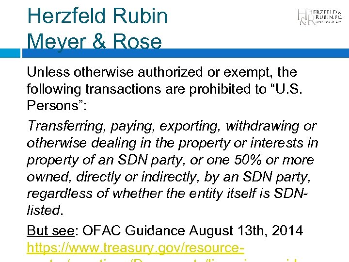 Herzfeld Rubin Meyer & Rose Unless otherwise authorized or exempt, the following transactions are