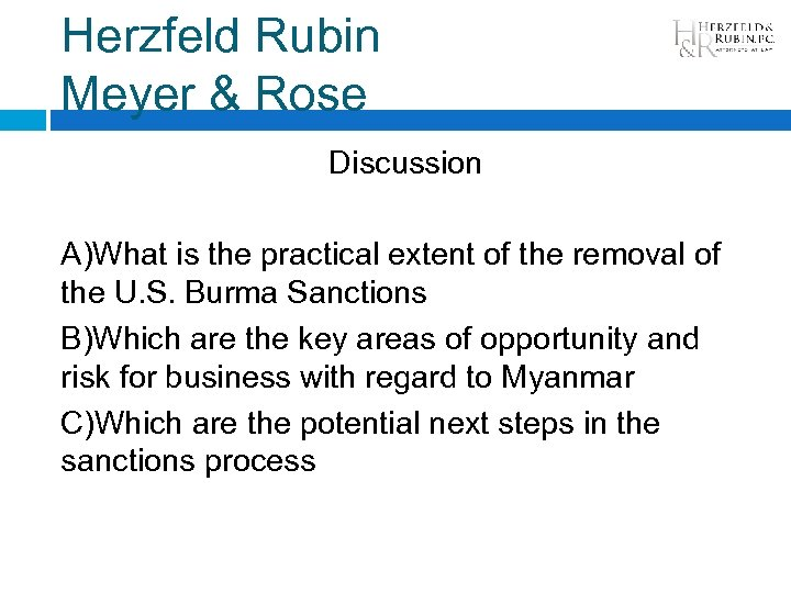 Herzfeld Rubin Meyer & Rose Discussion A)What is the practical extent of the removal