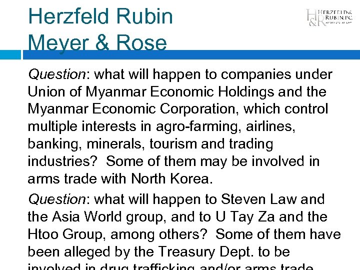 Herzfeld Rubin Meyer & Rose Question: what will happen to companies under Union of