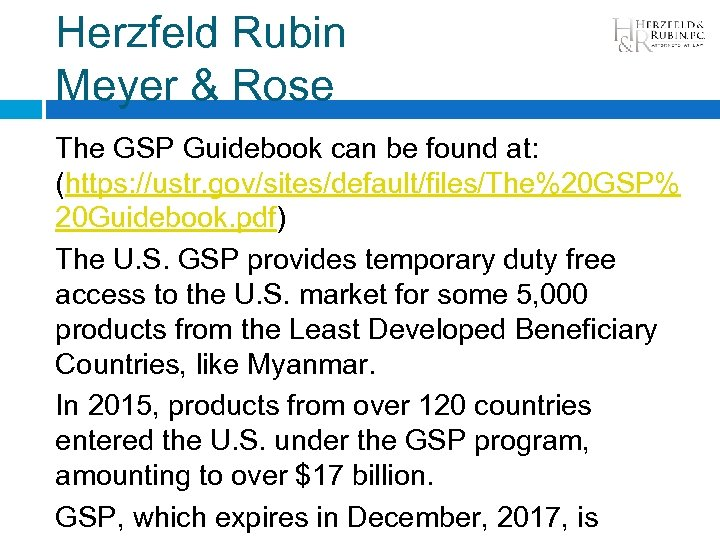 Herzfeld Rubin Meyer & Rose The GSP Guidebook can be found at: (https: //ustr.