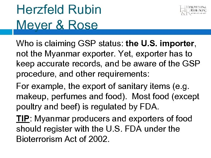Herzfeld Rubin Meyer & Rose Who is claiming GSP status: the U. S. importer,