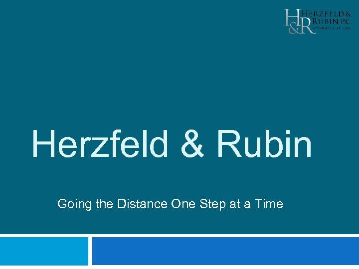 Herzfeld & Rubin Going the Distance One Step at a Time