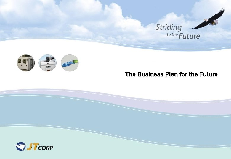 The Business Plan for the Future