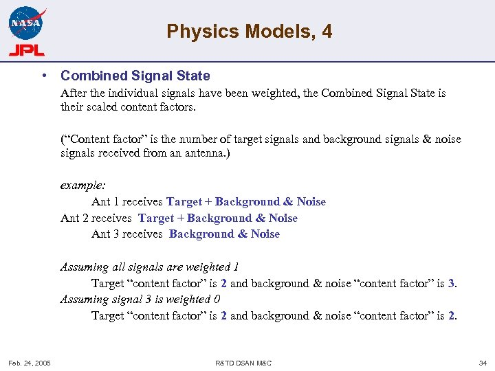 Physics Models, 4 • Combined Signal State After the individual signals have been weighted,