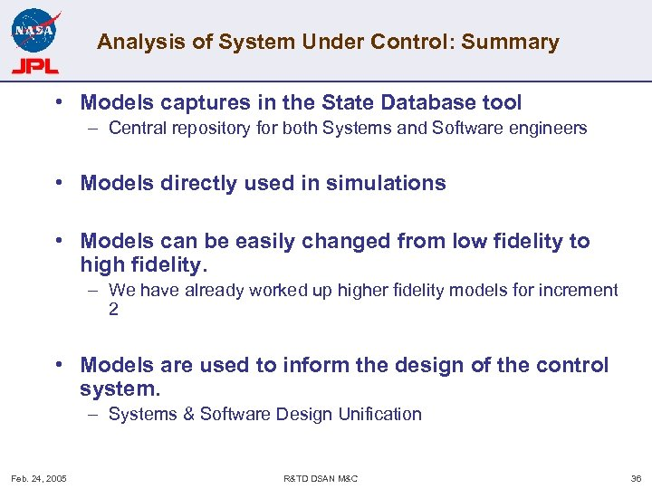 Analysis of System Under Control: Summary • Models captures in the State Database tool