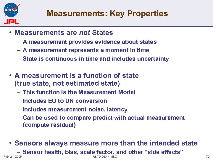 Measurements: Key Properties • Measurements are not States – A measurement provides evidence about