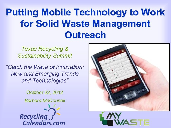 Putting Mobile Technology to Work for Solid Waste