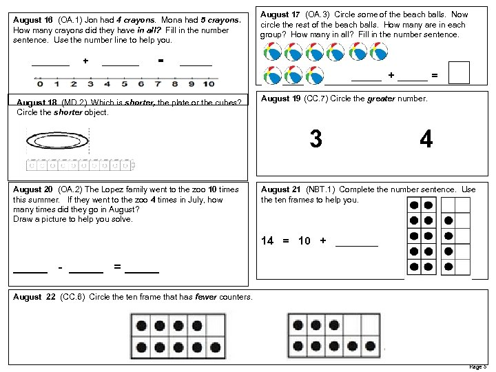August 16 (OA. 1) Jon had 4 crayons. Mona had 5 crayons. How many