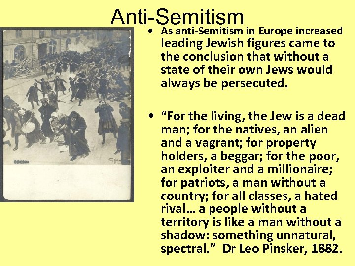 Anti-Semitism in Europe increased • As anti-Semitism leading Jewish figures came to the conclusion